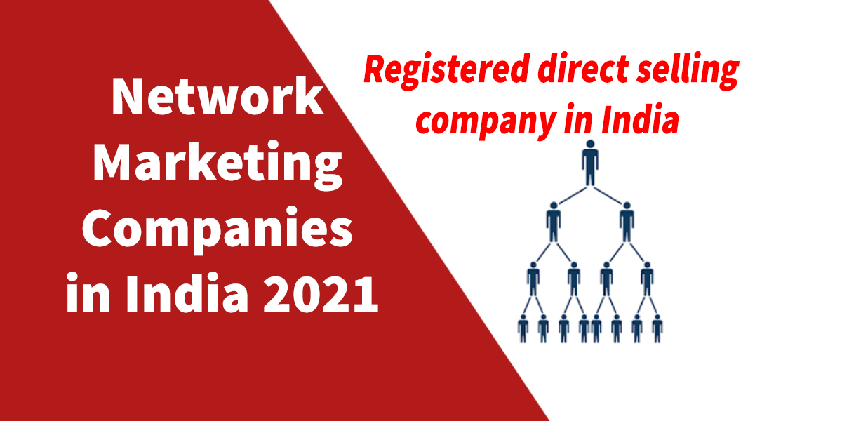 Network Marketing Companies in India in 2021