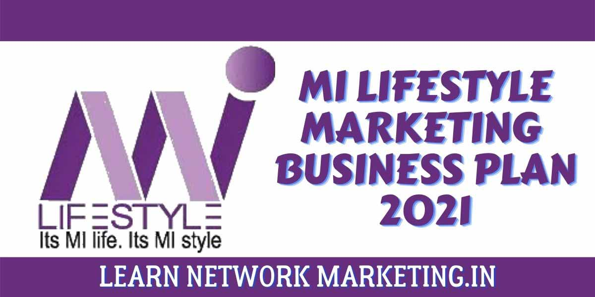 mi lifestyle marketing business plan 2021